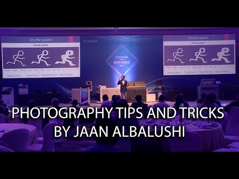 Basic Photography Tips and Tricks by Jaan AlBalushi for CANON for BUSINESS 2017