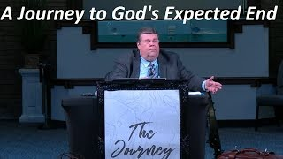 Pastor Kevin Leaman - A Journey to God's Expected End, 2 Pe. 1:2-4 - Jul. 14, 2019 (Sun. AM)