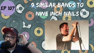 Let's Explore 9 Similar Bands to Nine Inch Nails