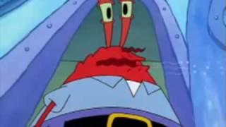 Mr. Krabs sings the world