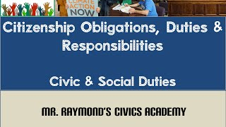 Citizenship Duties, Obligations and Responsibilities - Civics EOC & SOL