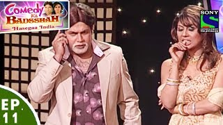 Comedy Ka Badsshah - Hasegaa India - Ep11 - Fresh Talent Special