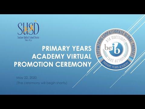 Primary Years Academy Virtual IB Promotion Ceremony