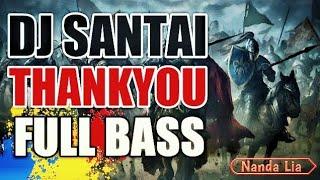 DJ SANTAI THANKYOU ( DIDO) ORIGINAL REMIX NANDA LIA
