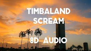 Timbaland - Scream (8D AUDIO) 360° / ft. Keri Hilson, Nicole Scherzinger