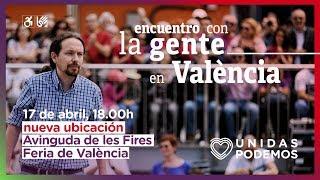 Encuentro de Pablo Iglesias con la gente en Valencia