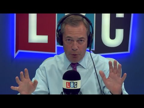 The Nigel Farage Show: The start of the great Brexit betrayal? Live LBC - 14th August 2017