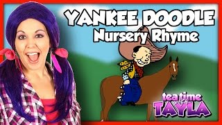 Yankee Doodle | Nursery Rhymes ~ Tea Time with Tayla!