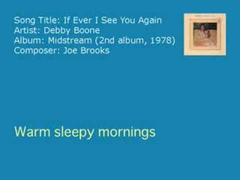 Deb Boone  If Ever I See You Again Audio