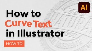 How to Curve Text in Illustrator