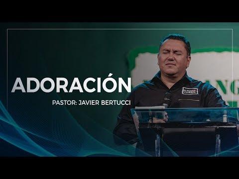 Adoración  - Pastor Javier Bertucci