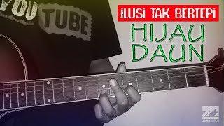 HIJAU DAUN - ILUSI TAK BERTEPI | Instrumen Melodi Tutorial