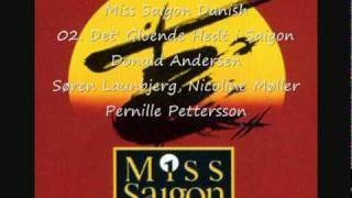 Miss Saigon Danish - 01. Overture / 02. Det