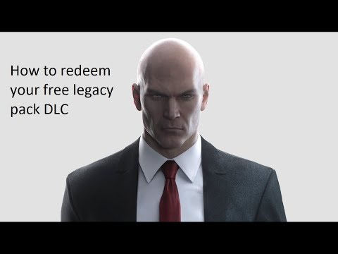 Hitman 2 | Legacy Pack - How To Redeem For Free