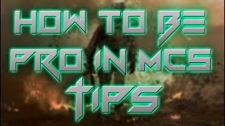 MC5 BEST TIPS TO BECOME PRO, PLAY LIKE A PRO