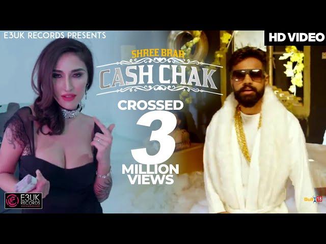 Cash Chak   Shree Brar ft. Dilpreet Dhillon   Official Video   E3UK Records   New Punjabi Songs 2018