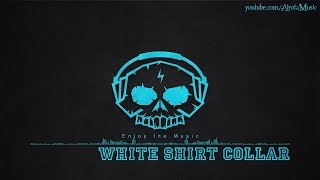 White Shirt Collar by Lvly - [2010s Pop Music]