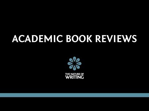 Introduction to Writing Academic Book Reviews