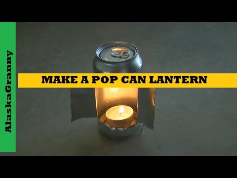 Pop Can Lantern DIY How to Make a Lantern from a Can- DIY Survival Gear