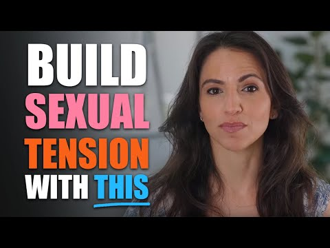 """How To Use """"Tension Loops"""" To Build Sexual Tension With Women 