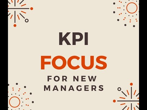 Store Manager Academy Week 2 Lesson 2 - KPI FOCUS