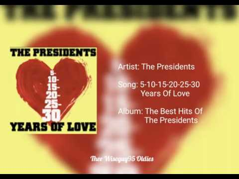 51015202530 Years Of Love  The Presidents