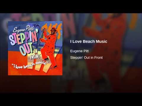 Eugene Pitt - I Love Beach Music