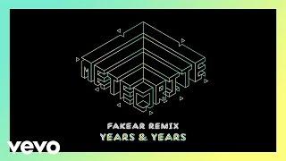 Years & Years - Meteorite (Fakear Remix)