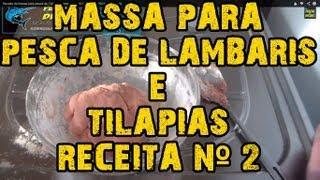 Receita de massa para pesca de Tilápia ...