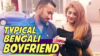Typical Bengali Boyfriend