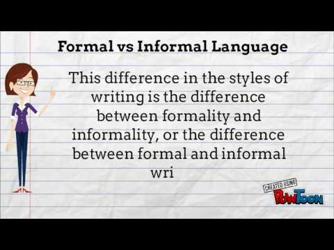 Informal vs Formal Language
