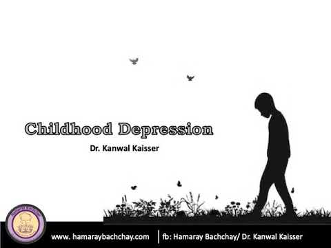Depression in Children  by Dr. Kanwal Kaisser