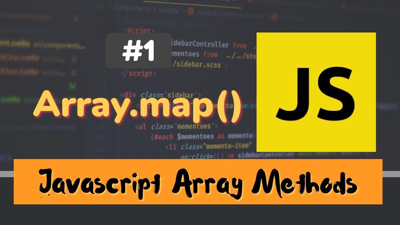 JavaScript Array Methods #1: Array .map() Method