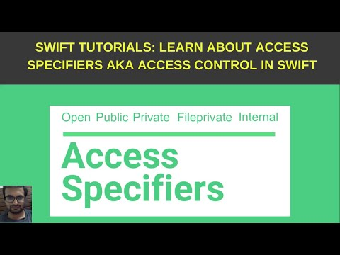 Swift Tutorials: Learn about access specifiers in swift aka access control thumbnail