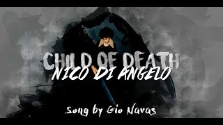 Repeat youtube video Nico di Angelo | Child of Death (Gio Navas)