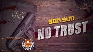 SonSun - No Trust - April 2018