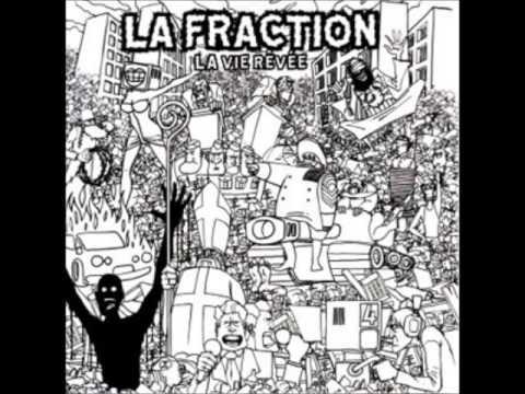 LA FRACTION La Vie Rêvée [full album]