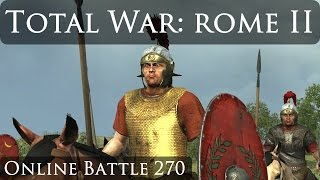 Total War Rome 2 Online Battle Video 270 Roman Civil War