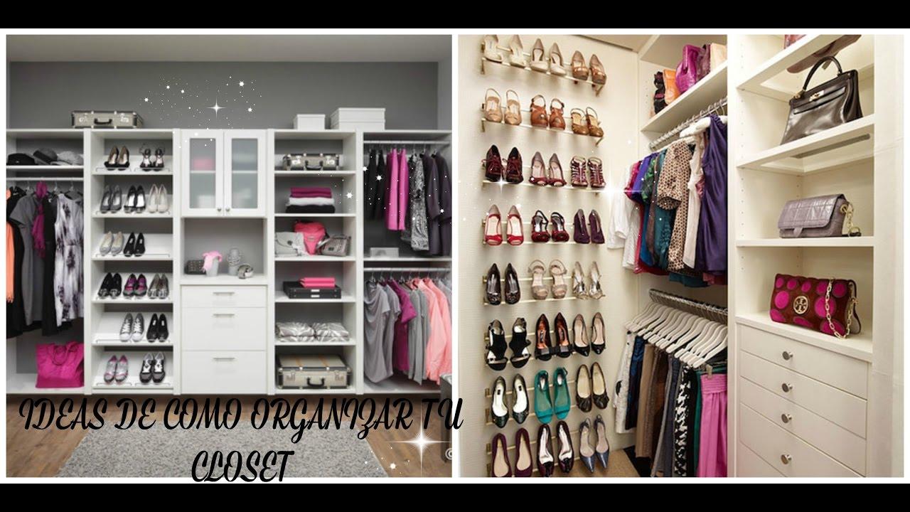 Como organizar tu closet facil y rapido silvia en tu - Como organizar un armario empotrado pequeno ...