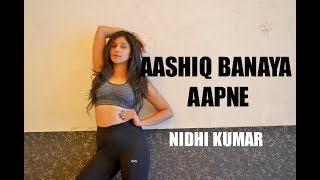 Aashiq Banaya Aapne | Hate Story IV | Dance Choreography | Nidhi Kumar