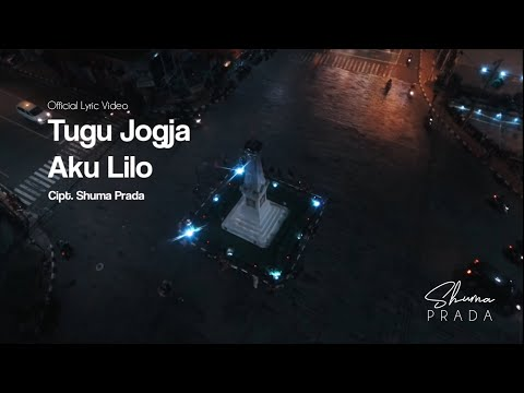shuma-prada---tugu-jogja-aku-lilo-(official-lyric-video)