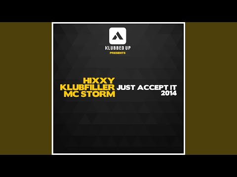 Just Accept It 2014 (Original Mix)