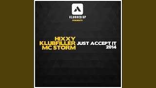 Just Accept It 2014 (Original Mix)