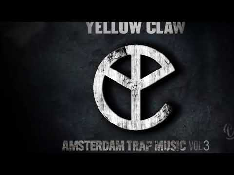 Yellow Claw - Kaolo Pt 4 (Amsterdam Trap Music Vol.3)
