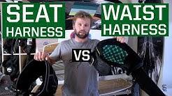 Seat Harness VS Waist Harness