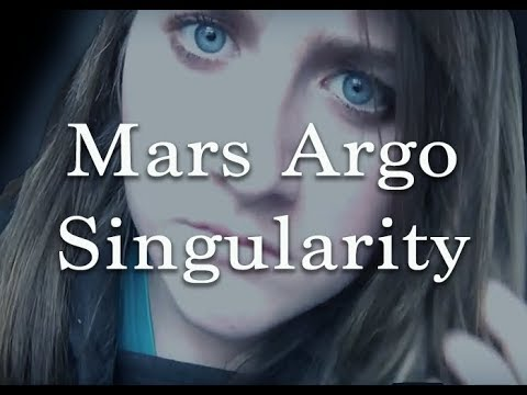 The Singularity Is Near Mars Argo [askmorganD]