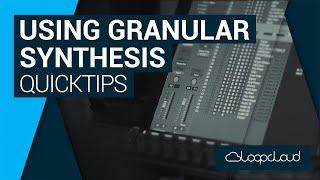 Looopcloud Granular Synthesis | Loopcloud Quick Tip Tutorial