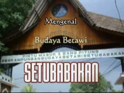 mengenal-budaya-betawi-setubabakan-part-2