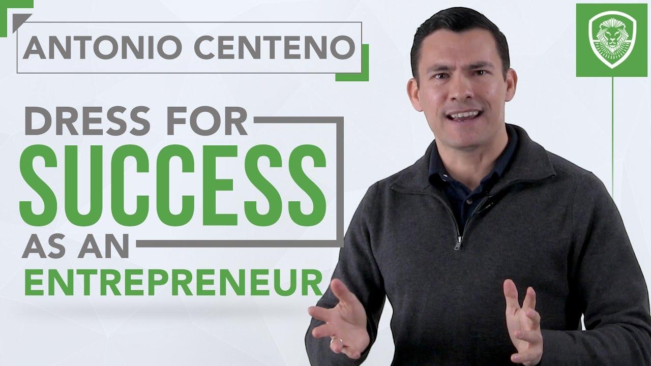 dress for success as an entrepreneur dress for success as an entrepreneur