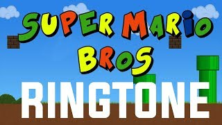 Super Mario Bros Theme Ringtone and Alert